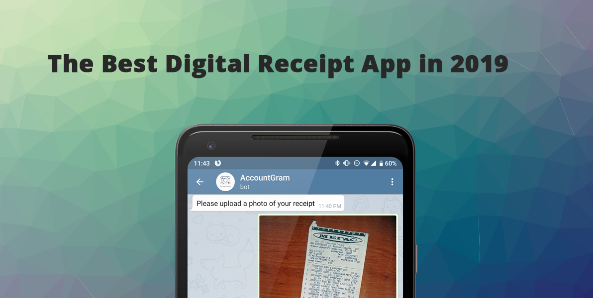 Our review for the best Digital Receipt App in 2019 - Accountgram