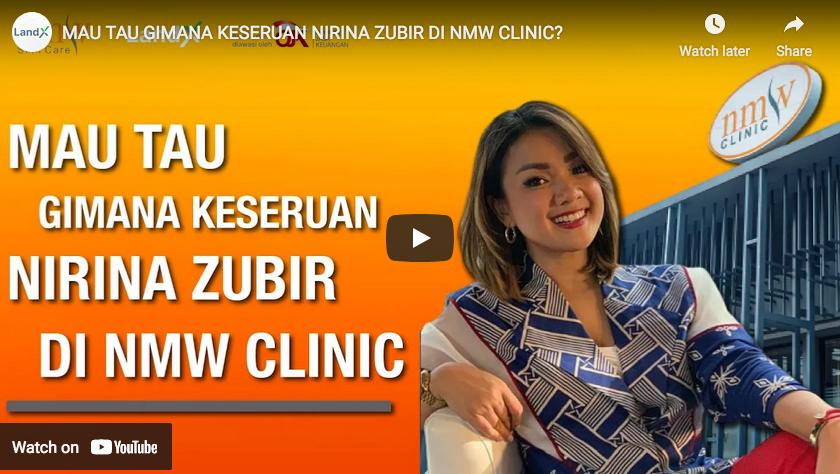 Mau Tau Gimana Keseruan Nirina Zubir di NMW Clinic?