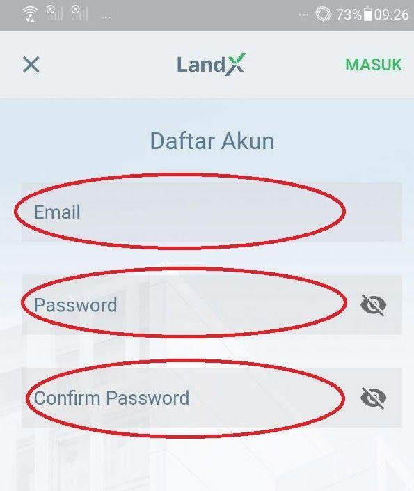 Silakan-buka-aplikasi-LandX-di-smartphone-Anda--kemudian-isi--22Email-22---22Password-22--dan-ulangi-password-di--22Confirm-Password-22-pada-halaman-Daftar-Akun-seperti-gambar-di-bawah-ini.