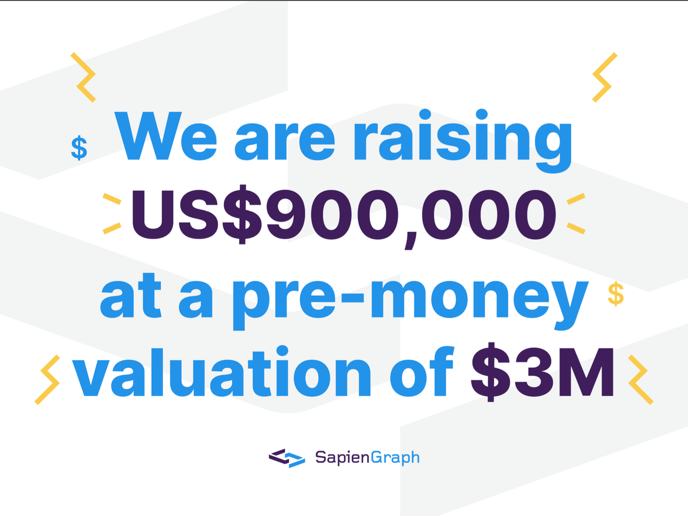 Two weeks in, this is how much I have raised so far for Sapiengraph