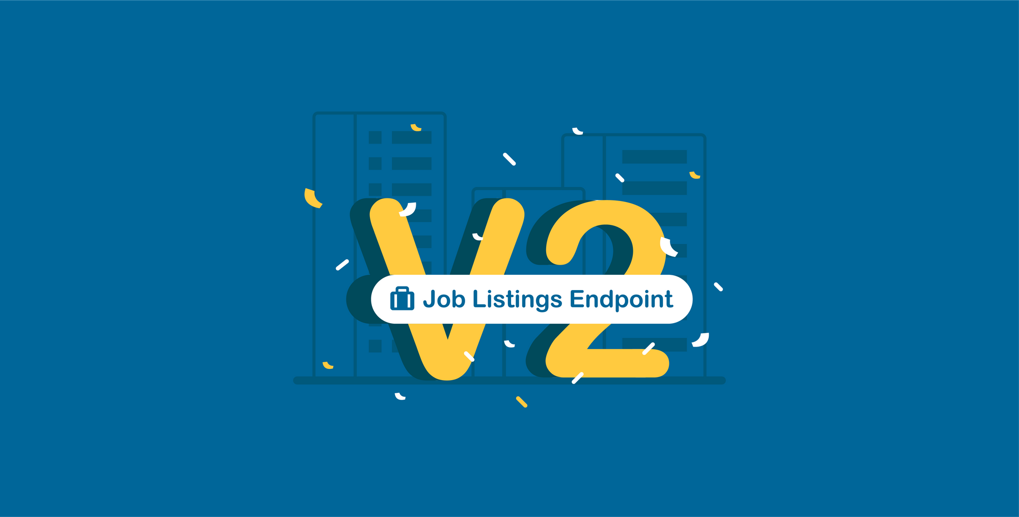Introducing V2 of Job Listings Endpoint