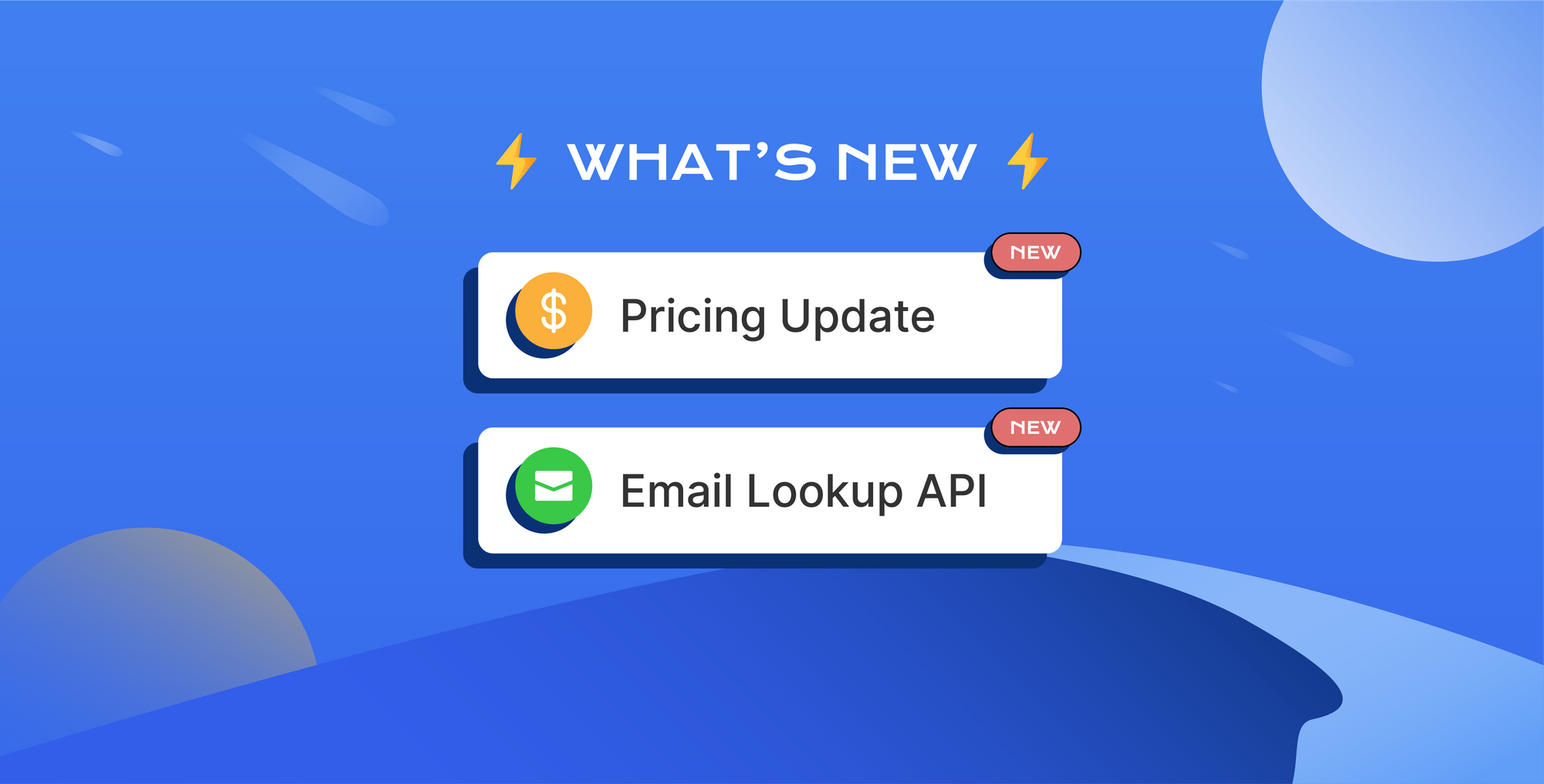 We updated our pricing and made Email Lookup API generally available